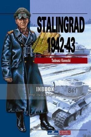 Okładka książki Stalingrad 1942-43 - Tadeusz Konecki