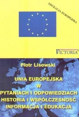 Okładka książki Unia Europejska w pytaniach i odpowiedziach