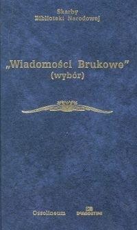 Okładka książki Wiadomości Brukowe. Wybór