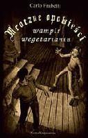 Okładka książki Mroczne opowieści. Wampir obrońca