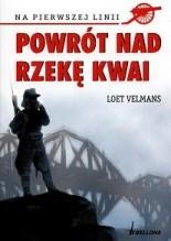 Powrót nad rzekę Kwai -  Loet Velmans