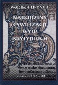 Okładka książki Narodziny cywilizacji Wysp Brytyjskich