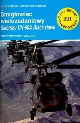 Okładka książki Śmigłowiec Wielozadaniowy Sikorsky UH-60A ''Black Hawk''