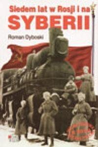 Okładka książki Siedem Lat w Rosji i na Syberii