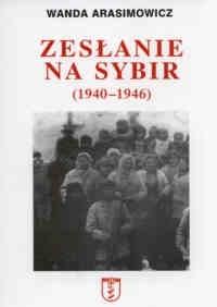 Okładka książki zesłanie na Sybir (1940-1946) - Wanda Arasimowicz