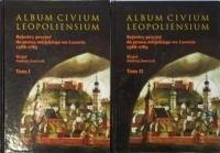 Okładka książki Album Civium Leopoliensium t.1/2 - Janeczek Andrzej