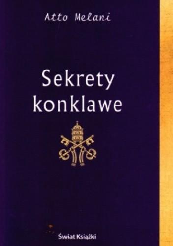 Okładka książki Sekrety Konklawe