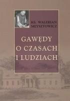 Okładka książki Gawędy o czasach i ludziach