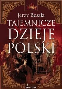 Okładka książki Tajemnicze dzieje Polski