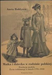Okładka książki Matka i dziecko w rodzinie polskiej