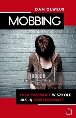 Okładka książki Mobbing. Fala przemocy w szkole. Jak ją powstrzymać