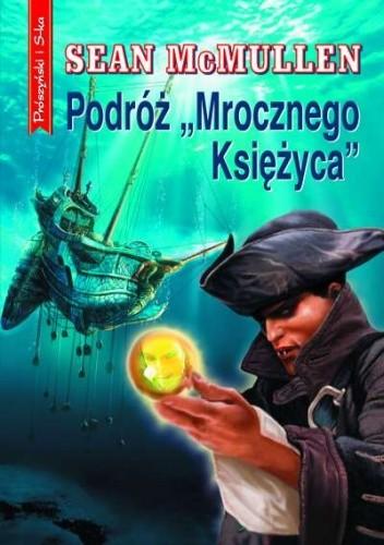 """Okładka książki Podróż  """"Mrocznego Księżyca"""""""