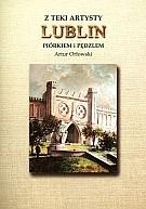 Okładka książki z teki artysty. Lublin. Piórem i pędzlem