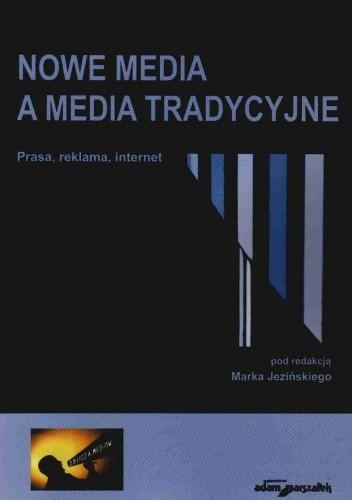 Okładka książki Nowe media a media tradycyjne