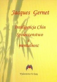 Okładka książki Inteligencja Chin. Społeczeństwo i mentalność