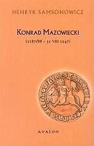 Okładka książki Konrad Mazowiecki (1187/88  31 VIII 1247)