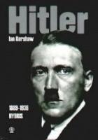 Hitler. T.1 (1889-1936): Hybris