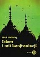 Okładka książki Islam i mit konfrontacji