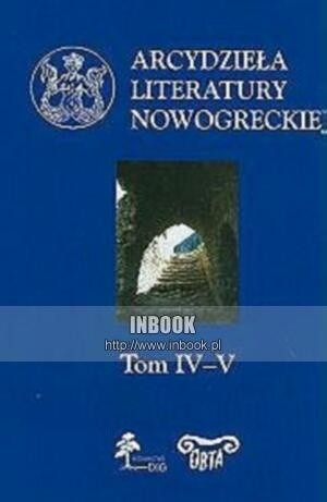 Okładka książki Arcydzieła literatury nowogreckiej t. 4-5 - Małgorzata Borowska