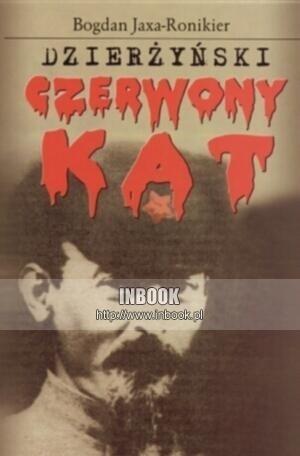 Okładka książki Dzierżyński - Czerwony kat