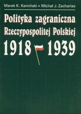 Okładka książki Polityka zagraniczna Rzyczypospolitej Polskiej 1918-1939