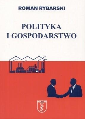 Okładka książki Polityka i gospodarstwo
