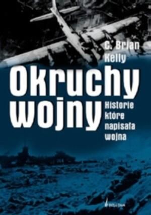 Okładka książki Okruchy wojny. Historie, które napisała wojna