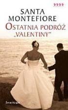 Okładka książki Ostatnia podróż Valentiny