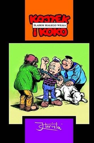 Okładka książki Kajtek i Koko. Śladem białego wilka