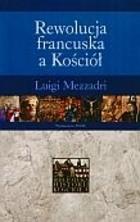 Okładka książki Rewolucja francuska a kościół