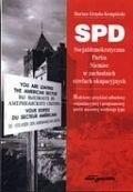 Okładka książki SPD. SPD Socjaldemokratyczna Partia Niemiec w zachodnich strefach okupacyjnych