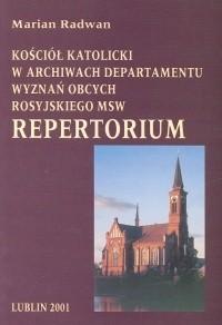 Okładka książki Kościół katolicki w archiwach Departamentu Wyznań Obcych ros