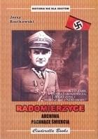 Okładka książki Radomierzyce  archiwa pachnące śmiercią