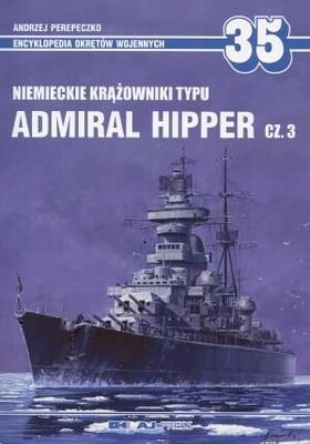 Okładka książki Niemieckie krążowniki typu Admiral Hipper - część 3