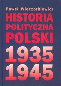Okładka książki Historia polityczna Polski 1935-1945