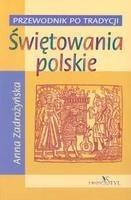 Okładka książki Świętowania polskie. Przewodnik po tradycji