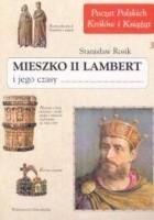 Mieszko II Lambert i jego czasy