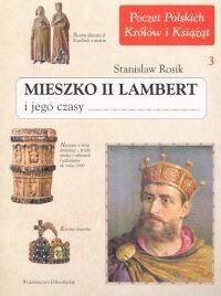 Okładka książki Mieszko II Lambert i jego czasy