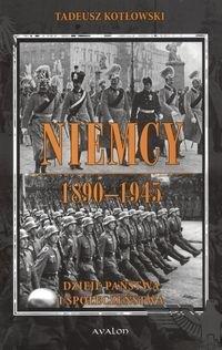 Okładka książki Niemcy 1890-1945 Dzieje państwa i społeczeństwa