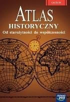 Okładka książki Atlas historyczny dla szkół ponadgimnazjalnych. Od starożytności do współczesności