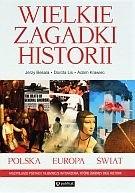 Okładka książki Wielkie zagadki historii. Polska - Europa - świat