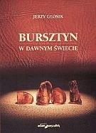 Okładka książki Bursztyn w dawnym świecie