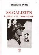 Okładka książki SS-Galizien. Patrioci czy zbrodniarze?