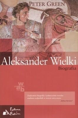 Okładka książki Aleksander Wielki. Biografia