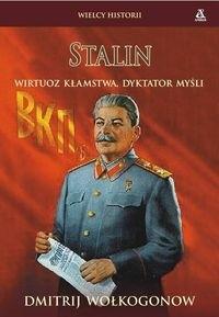 Okładka książki Stalin. Wirtuoz kłamstwa, dyktator myśli