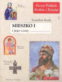 Okładka książki Mieszko I i jego czasy