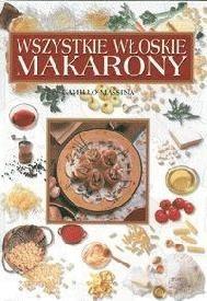 Okładka książki Wszystkie włoskie makarony
