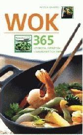 Okładka książki Wok - 365 szybkich, świeżych i smakowitych dań