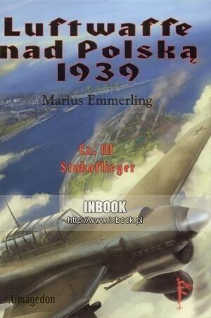 Okładka książki Luftwaffe nad Polską 1939 część 3. Stukaflieger