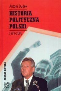 Okładka książki Historia polityczna Polski 1989-2005